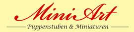 MiniArt -Puppenstuben und Miniaturen-